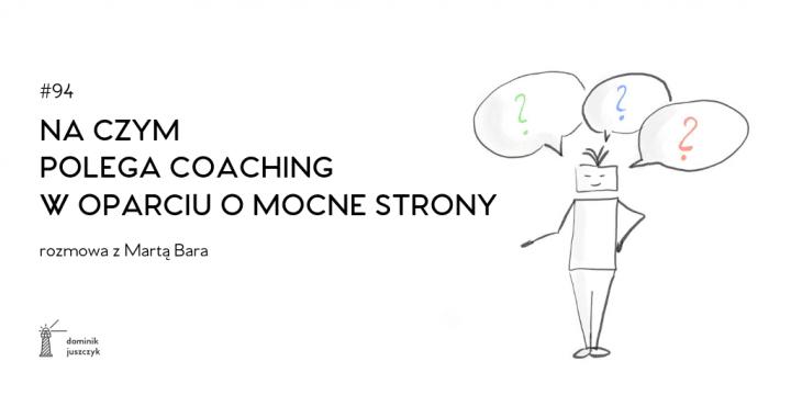 Coaching w oparciu o mocne strony